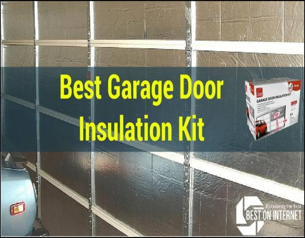 best-garage-door-insulation-kit Best Garage Door Insulation Kit